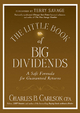 The Little Book of Big Dividends - Charles B. Carlson