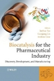 Biocatalysis for Pharmaceutical Industry - Junhua (Alex) Tao; Guo-Qiang Lin; Andreas Liese
