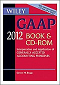 Wiley GAAP 2012: Interpretation and Application of Generally Accepted Accounting Principles, CD-ROM and Book (Wiley Gaap (Book & CD-Rom))