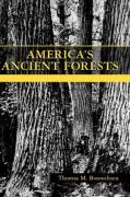 America's Ancient Forests: From the Ice Age to the Age of Discovery