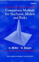 Comparison Methods for Stochastic Models and Risks - Alfred Muller; Dietrich Stoyan