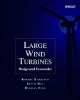Large Wind Turbines - Robert Harrison; Erich Hau; Herman Snel