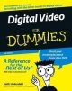 Digital Video For Dummies - Keith Underdahl