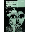 Mimesis, Masochism and Mime - Timothy Murray