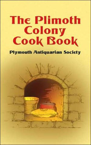 Plimoth Colony Cook Book