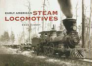 Early American Steam Locomotives