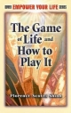 Game of Life and How to Play It - Florence Scovel Shinn