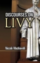 Discourses on Livy - Niccolo Machiavelli