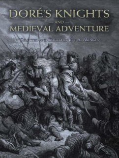 Dore's Knights and Medieval Adventure - Dore, Gustave