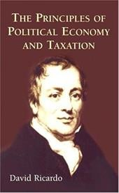 The Principles of Political Economy and Taxation - Ricardo, David / Kolthammer, F. W.