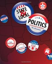 State & Local Politics: Institutions & Reform: The Essentials - Donovan, Todd / Mooney, Christopher Z. / Smith, Daniel A.
