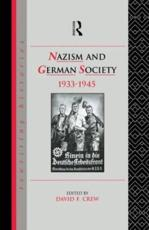 Nazism and German Society, 1933-1945 - David Crew