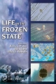 Life in the Frozen State - Barry J. Fuller; Nick Lane; Erica E. Benson