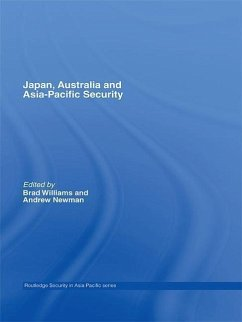 Japan, Australia and Asia-Pacific Security - Newman, Andrew / Williams, Brad (eds.)