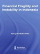 Financial Fragility and Instability in Indonesia - Yasuyuki Matsumoto