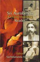 Sri Aurobindo: A Contemporary Reader