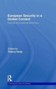 European Security in a Global Context: Internal and External Dynamics - Thierry Tardy