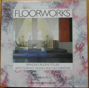 Floorworks: Bringing Rooms to Life With Surface Design and Decoration