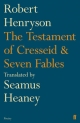 Testament of Cresseid and Seven Fables - Seamus Heaney