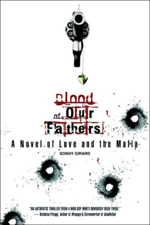 Blood of Our Fathers: A Novel of Love and the Mafia