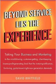Beyond Service Lies The Experience - David Whitfield