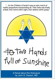 Two Hands Full Of Sunshine (Volume 2) - John Deaton Md