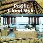 Pacific Island Style - Jowitt, Glenn / Shaw, Peter