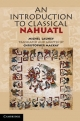 Introduction to Classical Nahuatl - Michel Launey