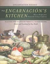 Encarnacion's Kitchen: Mexican Recipes from Nineteenth-Century California - Strehl, Dan / Valle, Victor / Pinedo, Encarnacion