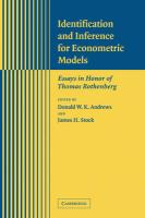 Identification and Inference for Econometric Models: Essays in Honor of Thomas Rothenberg