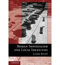 Roman Imperialism and Local Identities - Louise Revell