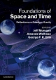 Foundations of Space and Time - Jeff Murugan; Amanda Weltman; George F. R. Ellis