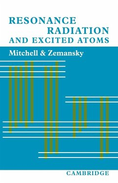 Resonance Radiation and Excited Atoms - Zemansky, Mark W. Mitchell, Allan C. G.
