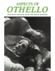Aspects of Othello - Kenneth Muir; Philip Edwards