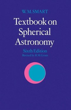 Textbook on Spherical Astronomy - Smart, W. M.