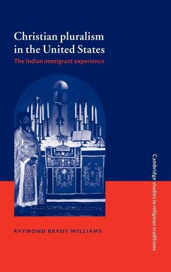 Christian Pluralism in the United States - Williams, Raymond Brady Raymond Brady, Williams
