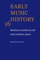 Early Music History: Volume 16 - Dr. Iain Fenlon