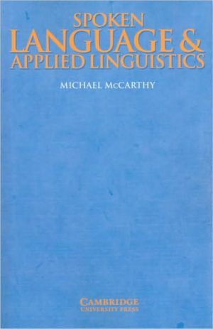 Spoken Language and Applied Linguistics - Michael McCarthy