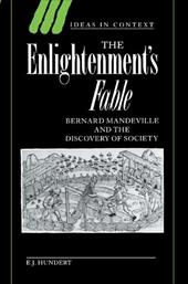 The Enlightenment's Fable: Bernard Mandeville and the Discovery of Society - Hundert, E. J. / Skinner, Quentin / Tully, James