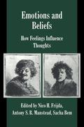 Emotions and Beliefs: How Feelings Influence Thoughts