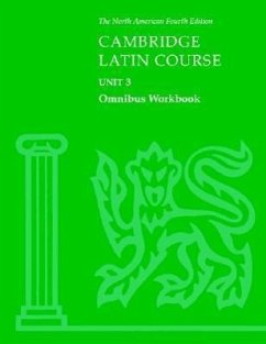 Cambridge Latin Course Unit 3 Omnibus Workbook North American Edition - North American Cambrige Classics Project