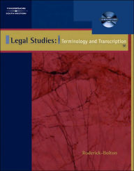 Legal Studies: Terminology & Transcription (with CD-ROM) - Wanda Roderick-Bolton