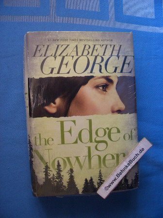 The Edge of Nowhere. - George, Elizabeth