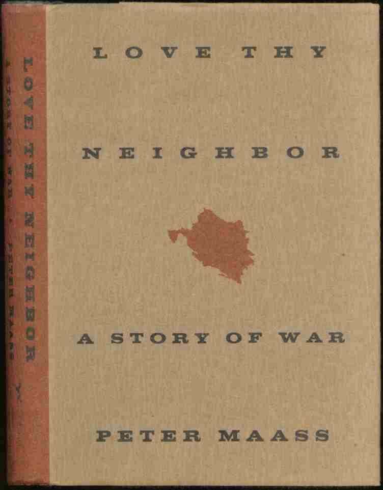 Love Thy Neighbor: A Story of War