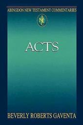 Abingdon New Testament Commentary - Acts - Gaventa, Beverly Roberts