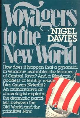 Voyagers to the New World / Nigel Davies.