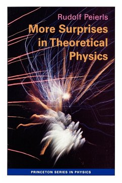 More Surprises in Theoretical Physics - Peierls, Rudolph