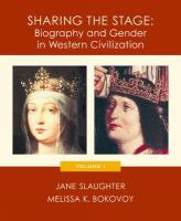 Sharing the Stage: Biography and Gender in Western Civilization, Volume I