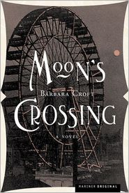 Moon's Crossing Pa - Barbara Croft