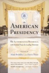 The American Presidency - Brinkley, Alan / Dyer, Davis